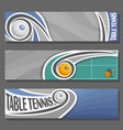 horizontal banners for table tennis vector image vector image