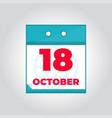 18 october flat daily calendar icon vector image