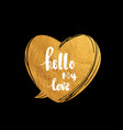 hello my love hand written typography poster vector image vector image