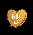 hello my love hand written typography poster vector image