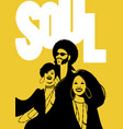 soul music poster group of man and two girls vector image vector image
