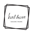 hand drawn square frame vector image vector image