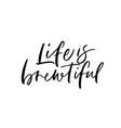 life is brewtiful phrase modern calligraphy vector image