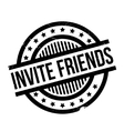Invite Friends rubber stamp vector image vector image