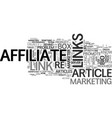 affiliates how to become an article marketer text vector image vector image