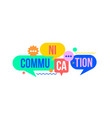 communication concept from colorful speech bubble vector image