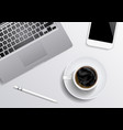 laptop smartphone coffee pen on the gray vector image vector image