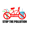 stop using stop the pollution the vector image