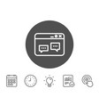 browser window line icon chat speech bubbles vector image vector image