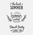 Hand drawn stylish typography lettering phrases on vector image