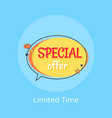 limited time special offer sale advert in bubble vector image