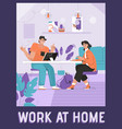 poster work at home concept vector image vector image