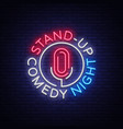 stand up comedy show is a neon sign neon logo vector image vector image