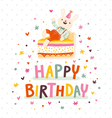 Happy birthday card with bunny and cake vector image