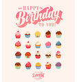Happy Birthday Cute Cupcake Set vector image vector image