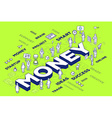 three dimensional word money with people vector image vector image