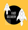 fast delivery concept and rocket ship banner vector image vector image