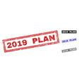 grunge 2019 plan scratched rectangle stamps vector image
