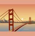 san francisco and golden gate bridge scene vector image