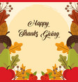 happy thanksgiving day acorns fruits leaves vector image vector image