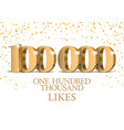 anniversary or event 100000 gold 3d numbers vector image vector image