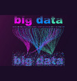 big data visualization network futuristic vector image