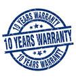 10 years warranty blue round grunge stamp vector image vector image