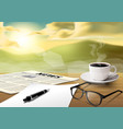 coffee cup-sheet-pen-news paper-glass on wooden vector image vector image