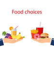 food choice healthy and junk eating vector image vector image