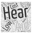 How Low Cost Hearing Aids Can Change Your Life vector image vector image
