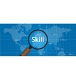 skill shortages find search talented worker vector image vector image