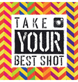 take best shot colorful chevron vector image vector image
