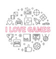 i love games round outline vector image vector image