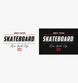 skateboarding new york with slogans for t shirt vector image vector image