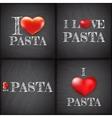I love pasta Set handwritten EPS 10 vector image