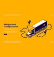 landing page refrigerated transportation vector image vector image
