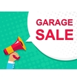 Megaphone with GARAGE SALE announcement Flat vector image vector image