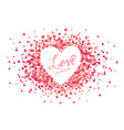 pink hearts confetti heart shape frame with vector image