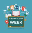 teacher appreciation week background ideal vector image