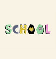 school creative lettering vector image