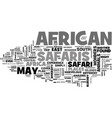 african safaris from east to south text word vector image vector image