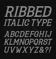 ribbed italic type letters with flourishes on vector image vector image