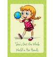 Shes got the whole world in her hands vector image vector image