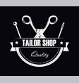tailor shop of high quality promotional black and vector image