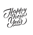 unique lettering happy new year for your projects vector image vector image