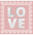 lace word love vector image
