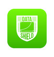 data shield icon green vector image vector image