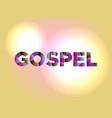 gospel concept colorful word art