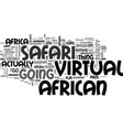 african virtual safari for anyone text word cloud vector image vector image