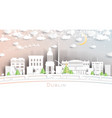 dublin ireland city skyline in paper cut style vector image vector image